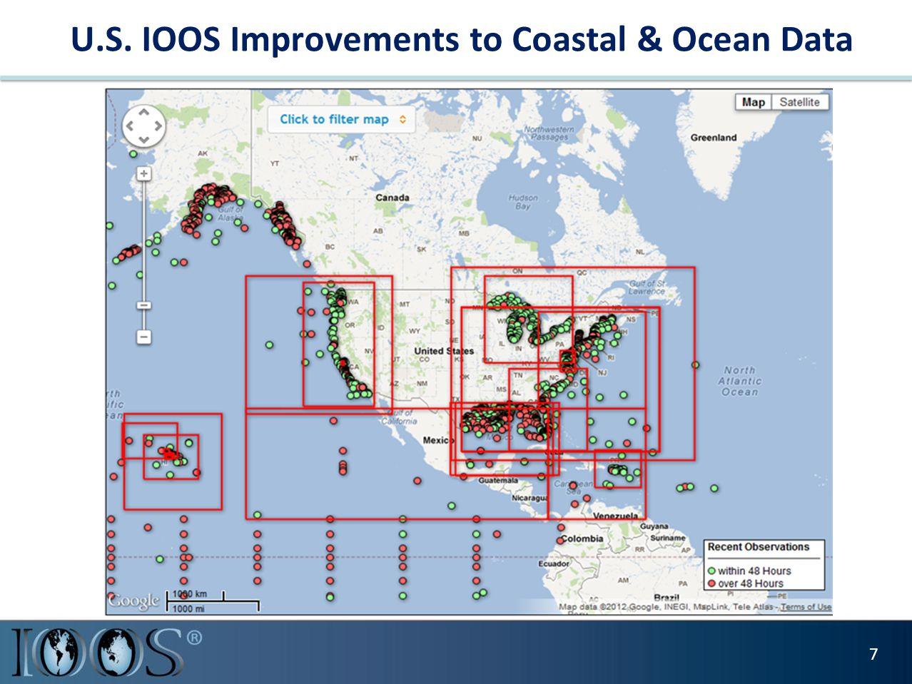 U.S. IOOS Improvements to Coastal & Ocean Data 7