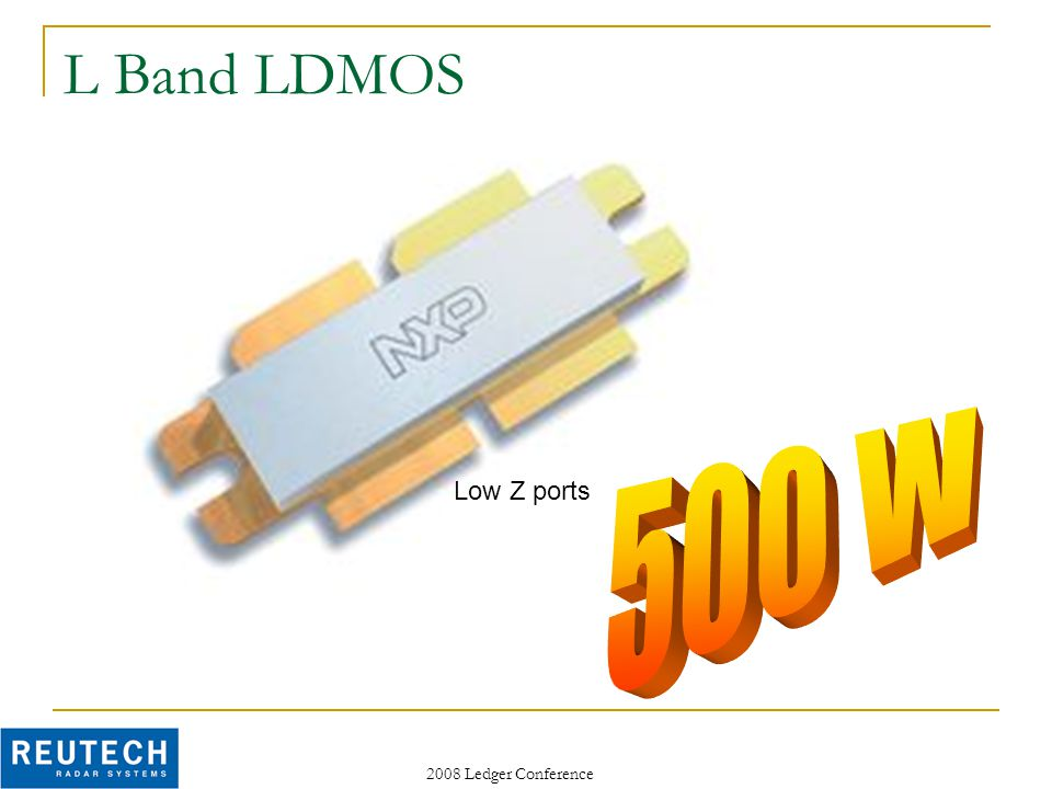 2008 Ledger Conference L Band LDMOS Low Z ports