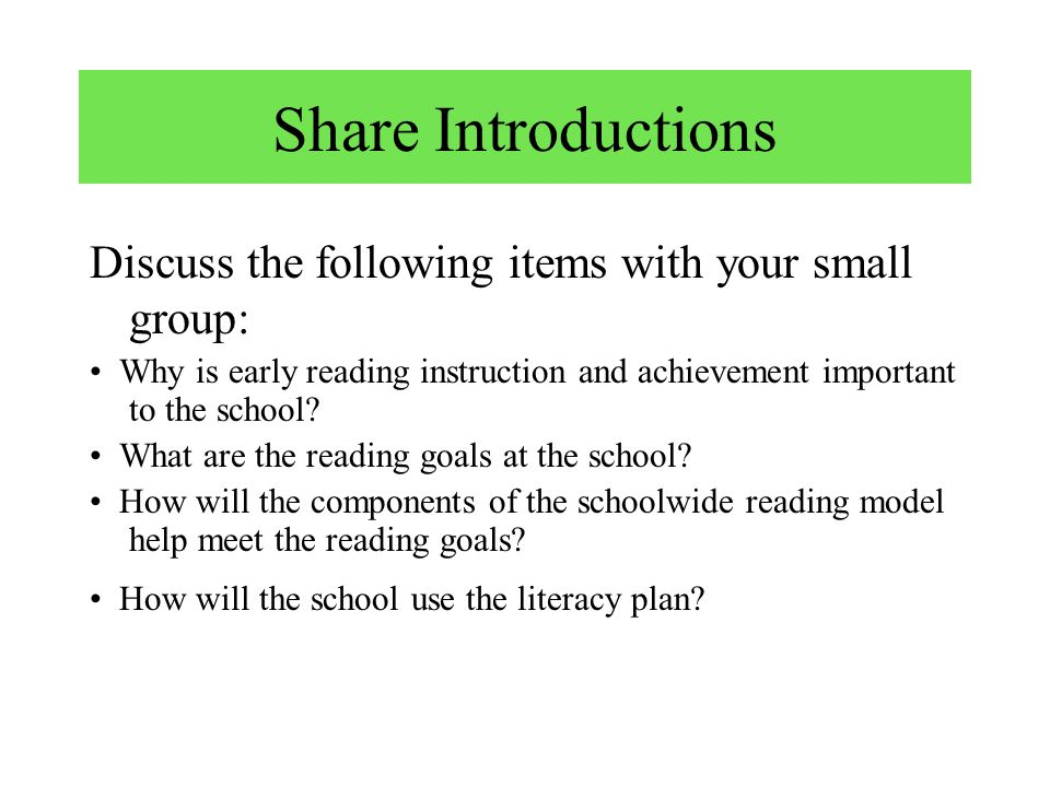 Tasks to Accomplish Today: 1.In small groups, share your draft of the INTRODUCTION to your school-level literacy plan. (See questions on next slide.)