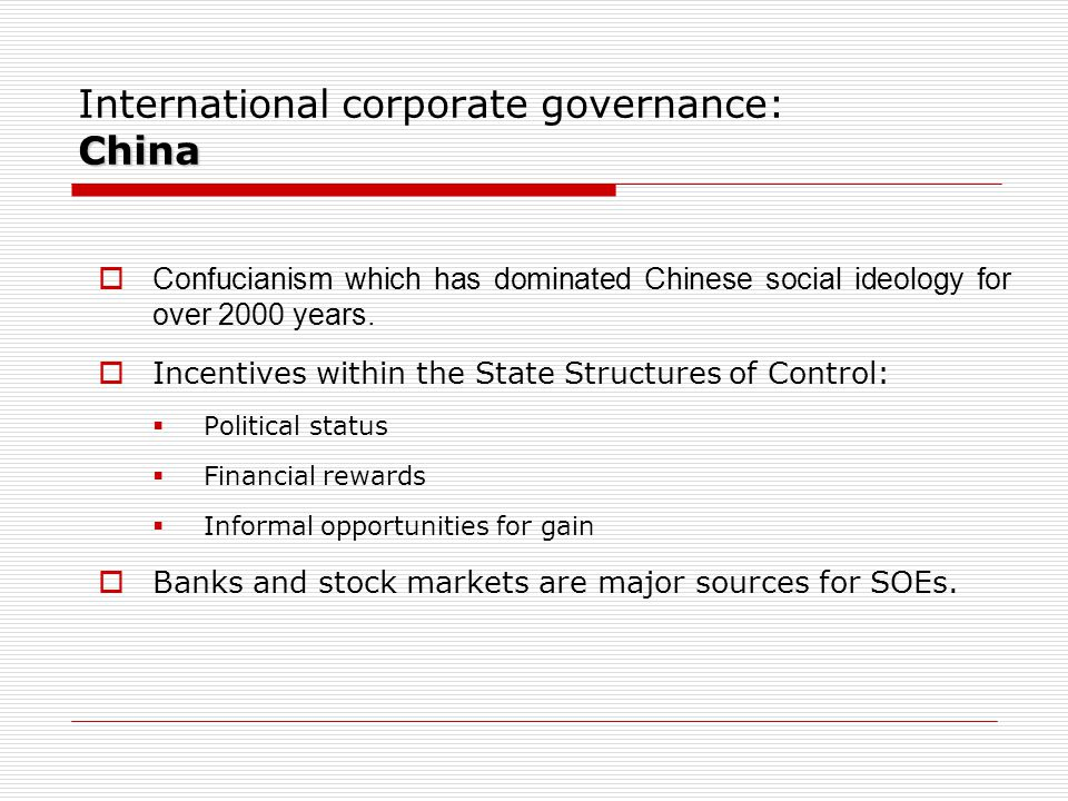 Confucianism which has dominated Chinese social ideology for over 2000 years.  Incentives within the State Structures of Control:  Political statu