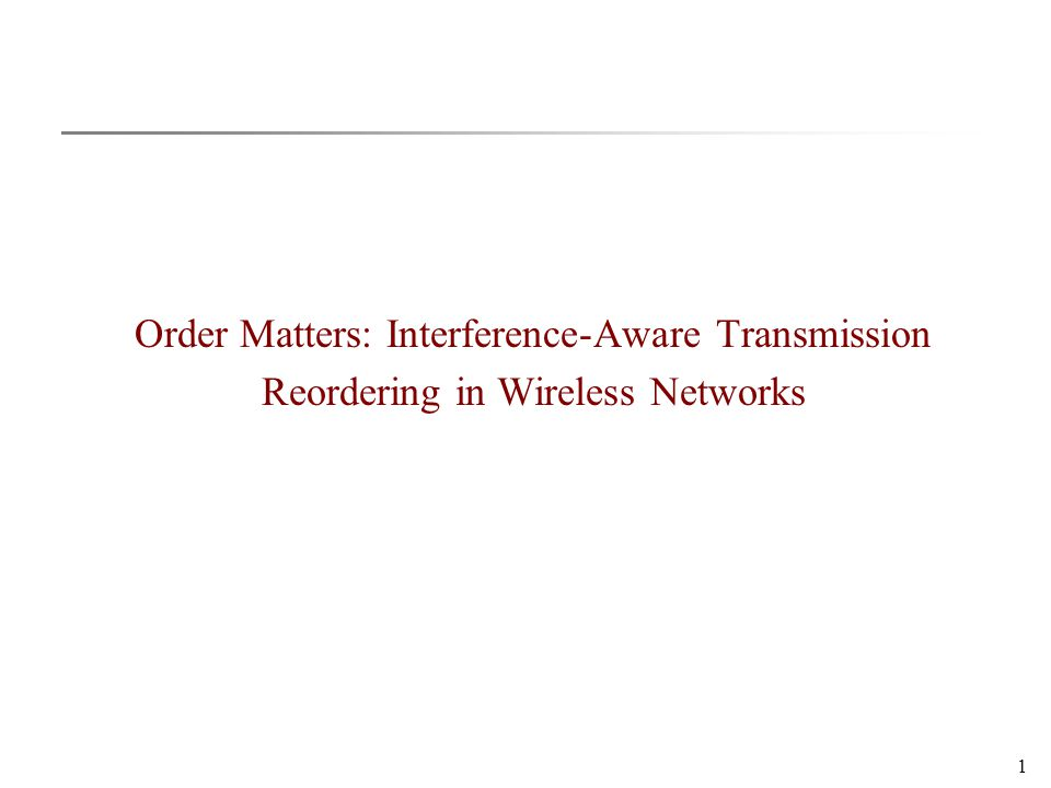 22 Protocol Design Measuring Interference Relations: Rehearsal