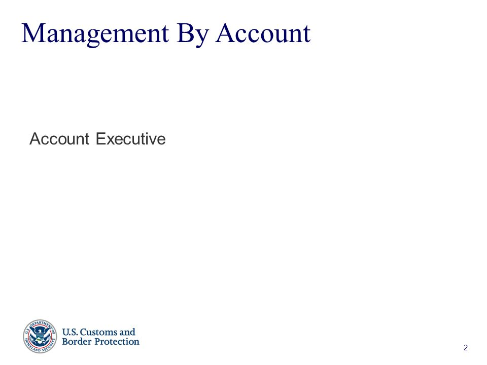 2 Management By Account Account Executive