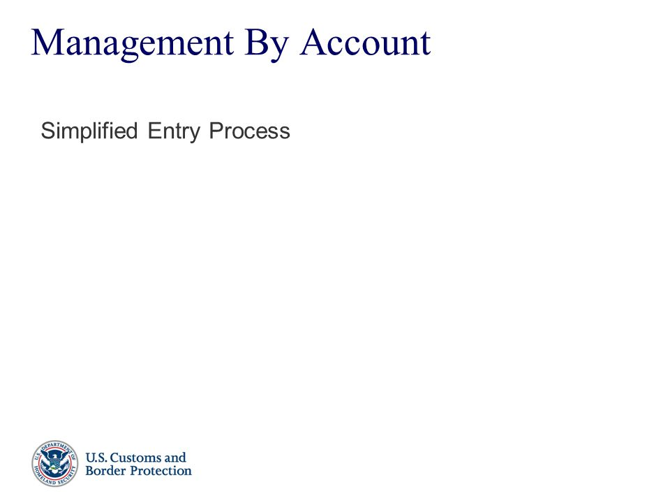 Management By Account Simplified Entry Process