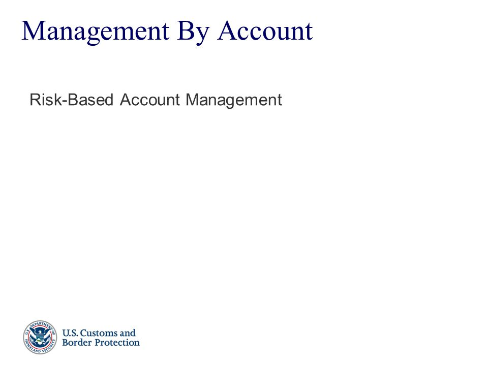 Management By Account Risk-Based Account Management