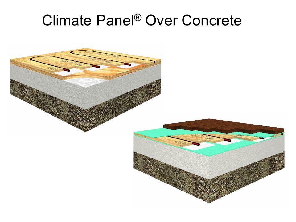 Climate Panel ® Over Concrete