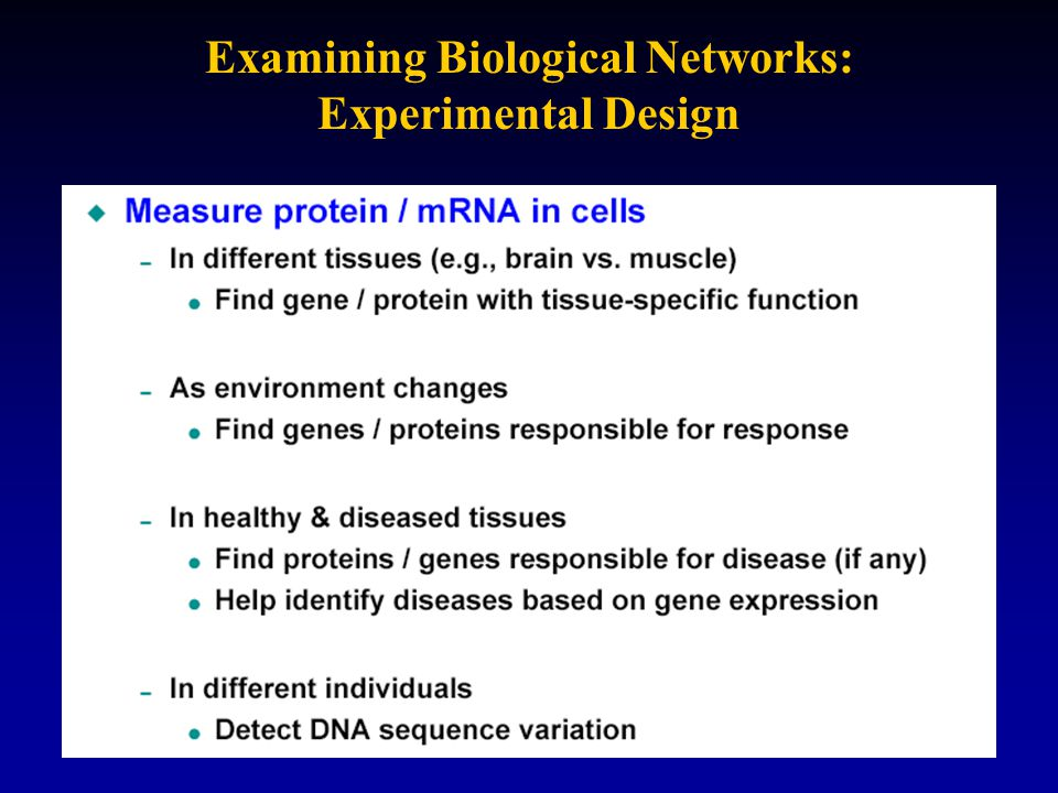 Examining Biological Networks: Experimental Design