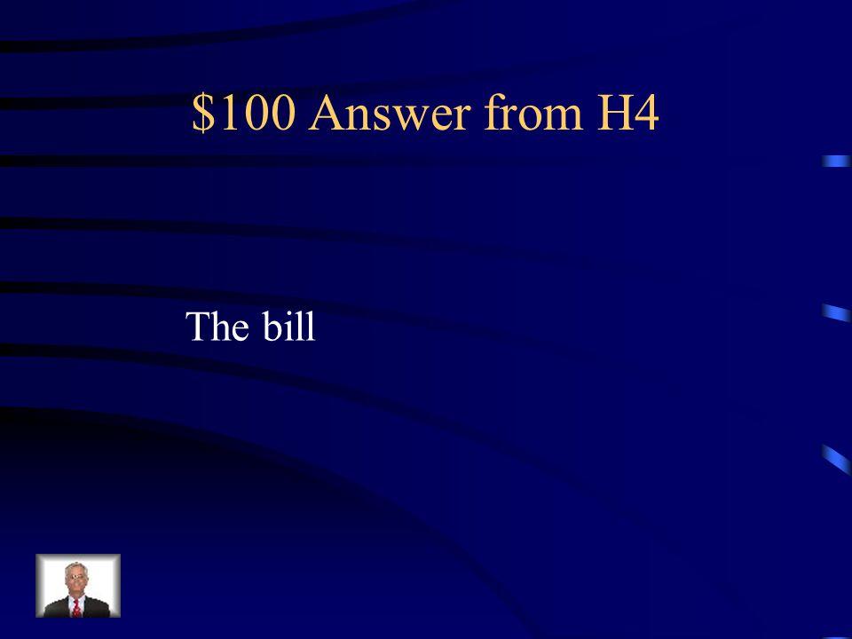 $100 Question from H4 la cuenta (la factura)