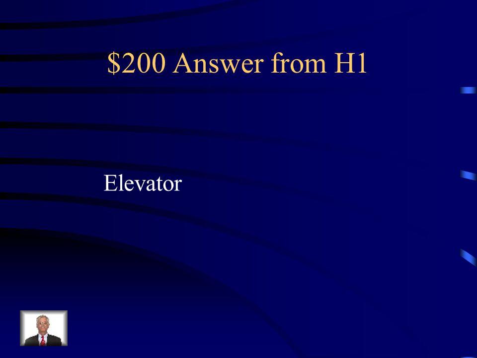 $200 Question from H1 el ascensor