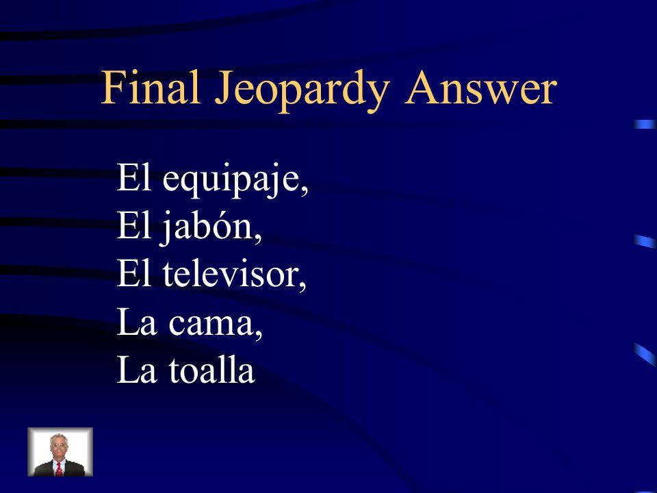 Final Jeopardy Nombre de tantos elementos que generalmente se encuentran en un hotel / motel