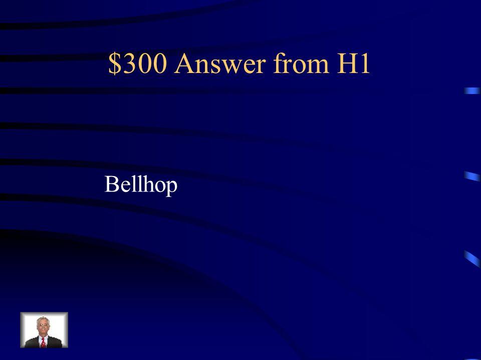 $300 Question from H1 el botones