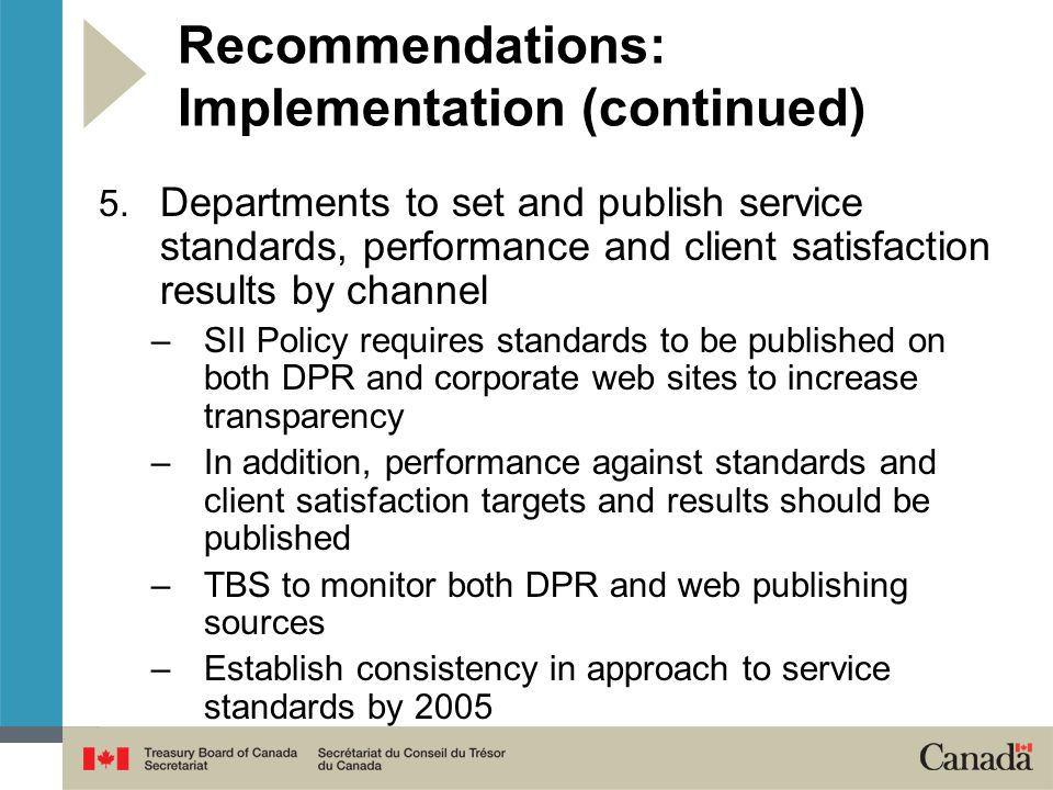 Recommendations: Implementation (continued) 5.