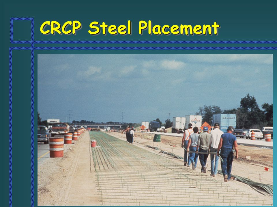CRCP Steel Placement