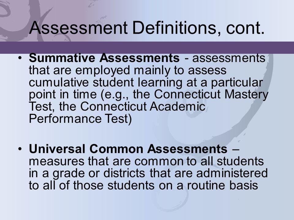 Assessment Definitions, cont.