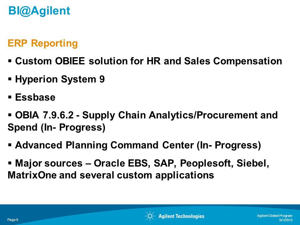 Customization – Sales Rep Performance SA Page 16 Agilent Siebel Program 5/1/2015