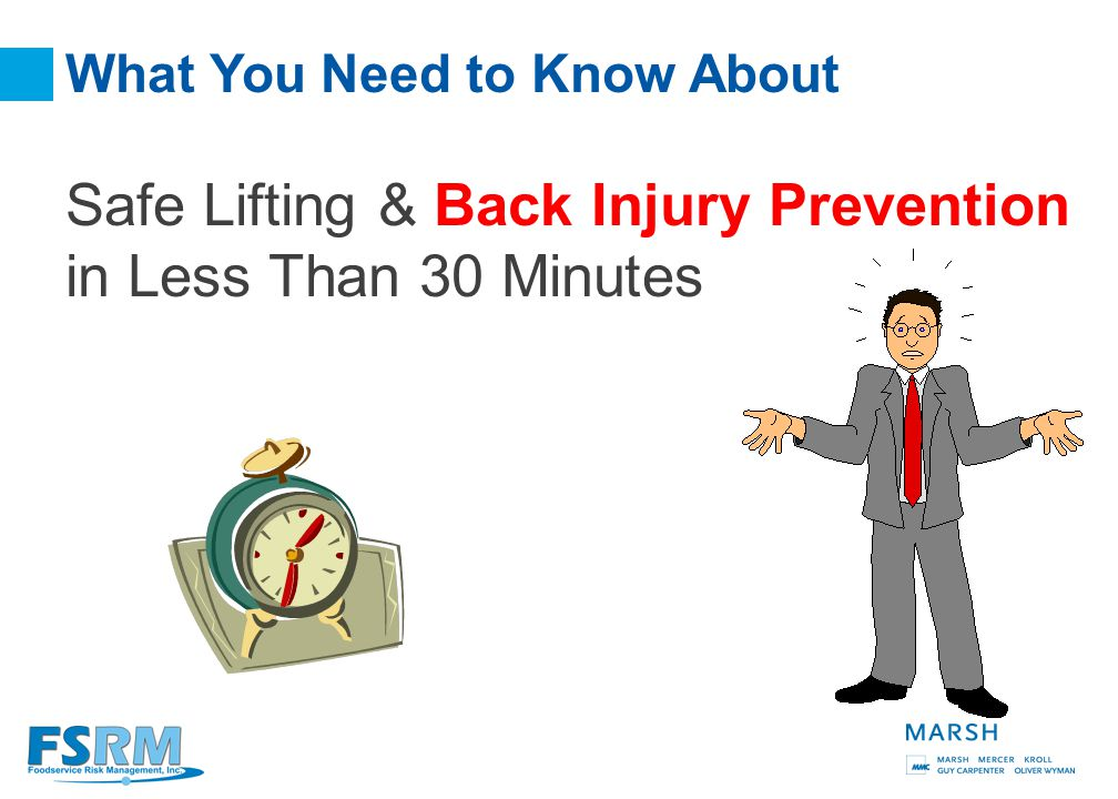 Safe Lifting And Back Injury Prevention Member Name October, 2009
