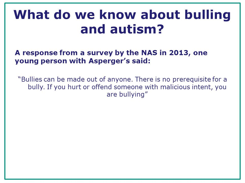 What do we know about bulling and autism.