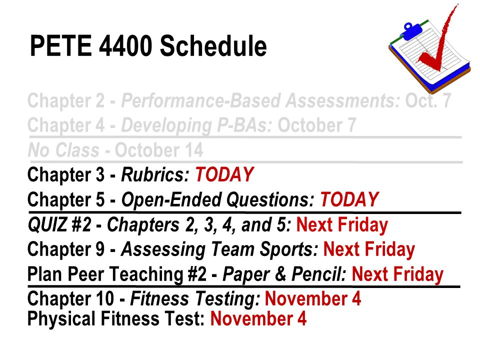 Chapter 2 - Performance-Based Assessments: Oct. 7 Chapter 4 - Developing P-BAs: October 7 No Class - October 14 Chapter 3 - Rubrics: TODAY Chapter 5 -