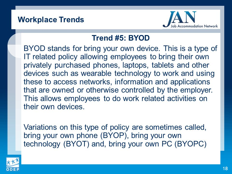 Trend #5: BYOD BYOD stands for bring your own device.