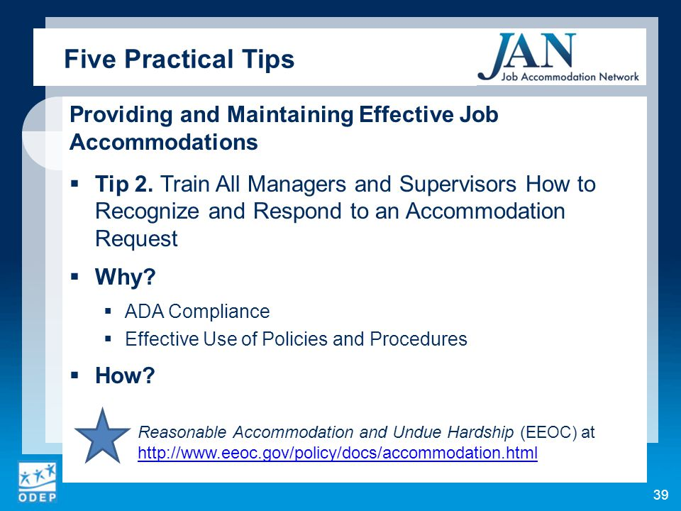 Providing and Maintaining Effective Job Accommodations  Tip 2. Train All Managers and Supervisors How to Recognize and Respond to an Accommodation Re