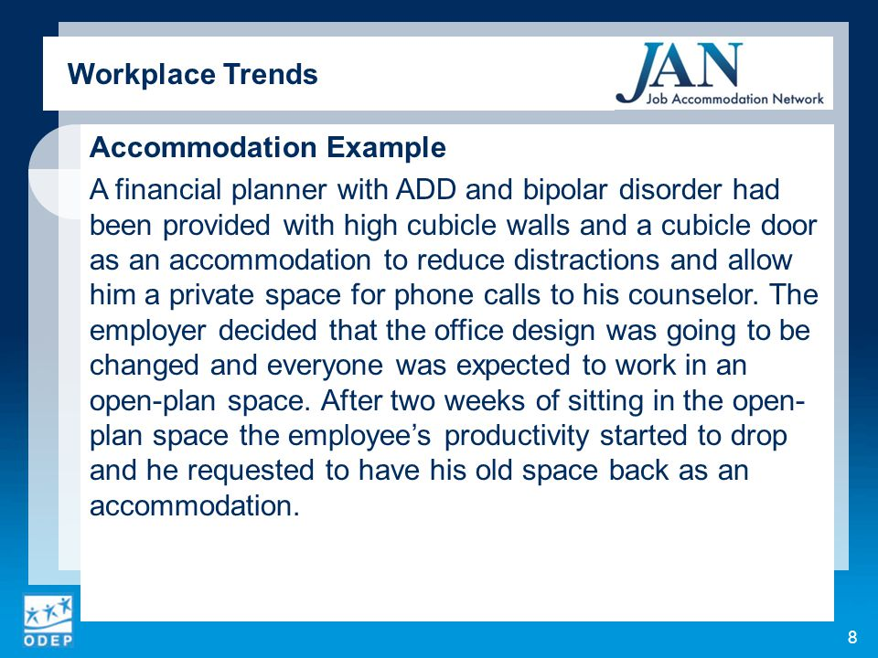 Accommodation Example An employee with post traumatic stress disorder and anxiety worked in a call center.
