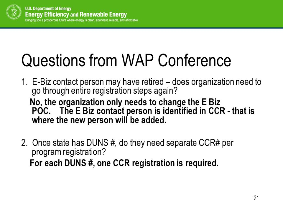 21 Questions from WAP Conference 1.