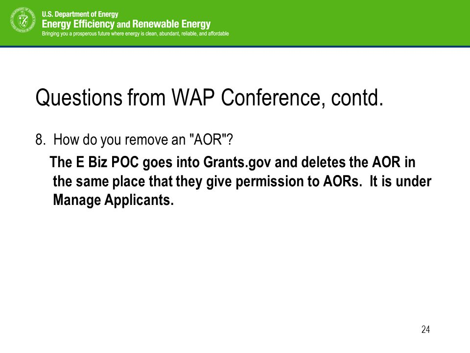 24 Questions from WAP Conference, contd. 8. How do you remove an AOR .