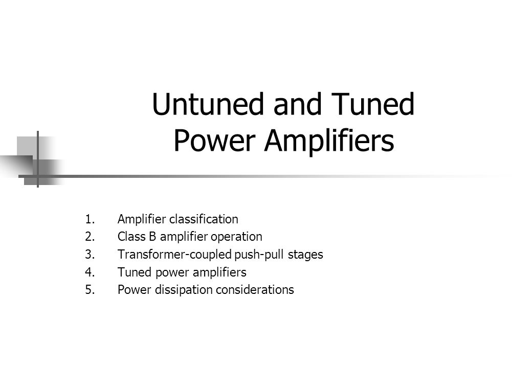 Introduction An amplifier receives a signal from some pickup transducer or other input source and provides a larger version of the signal to some output device or to another amplifier stage.