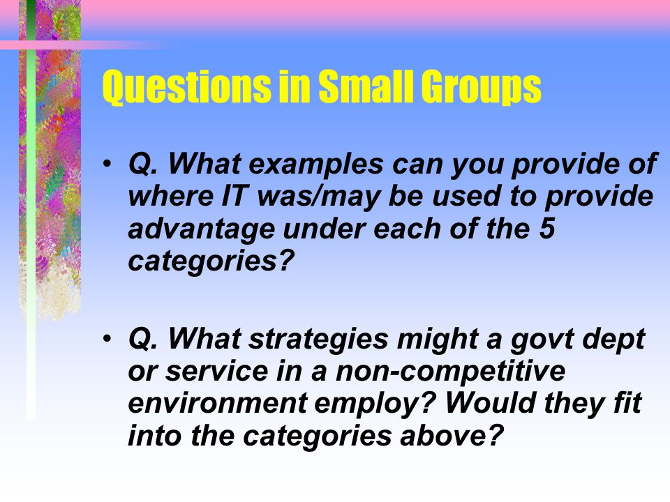 Questions in Small Groups Q.