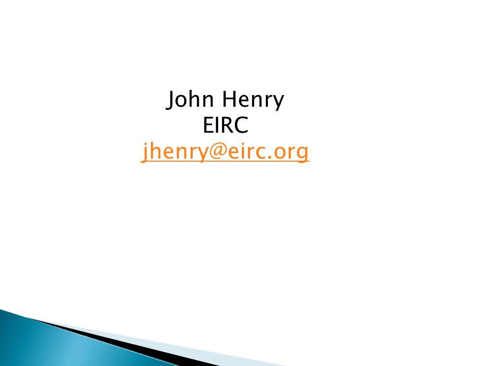 John Henry EIRC jhenry@eirc.org