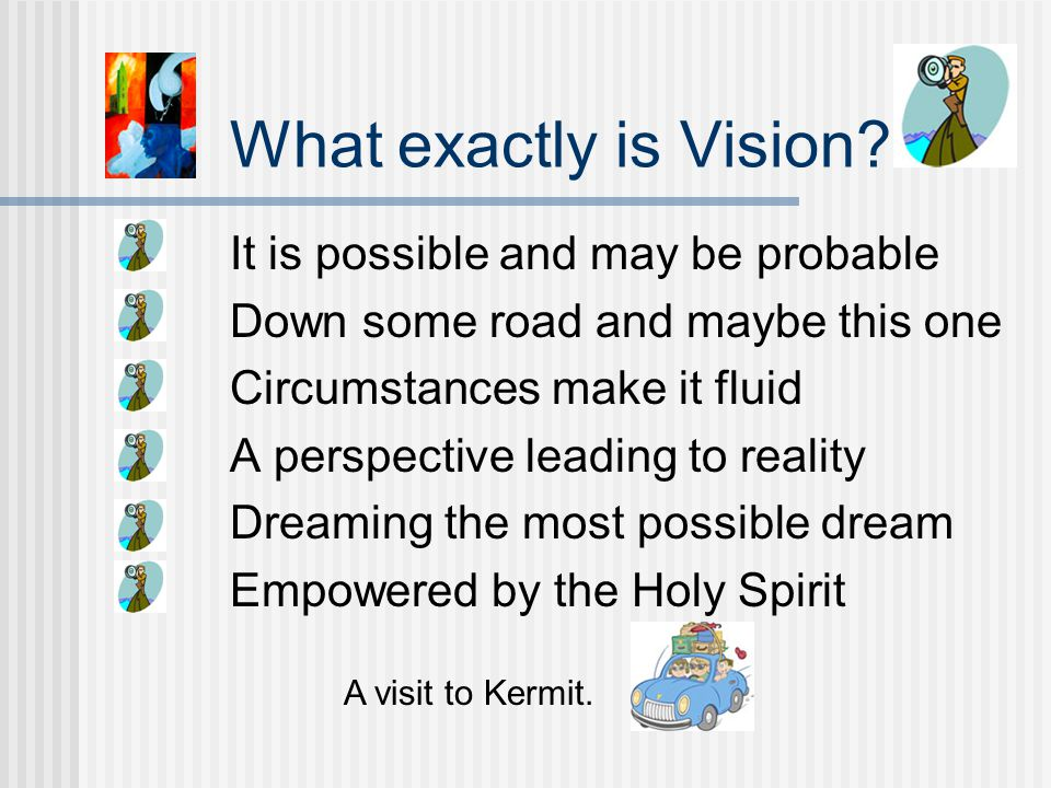 What exactly is Vision.