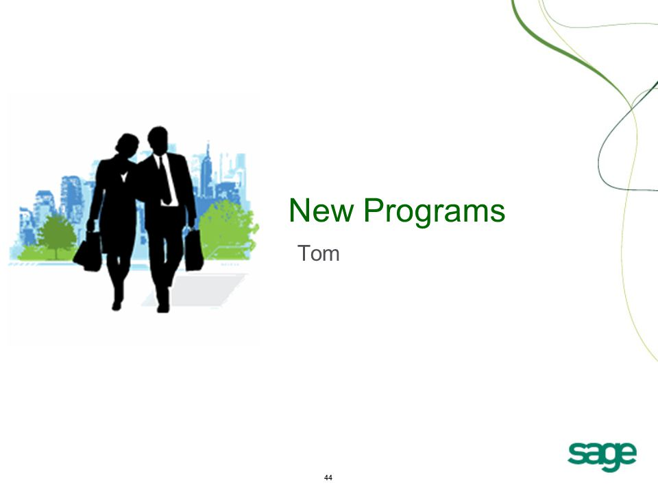 44 New Programs Tom