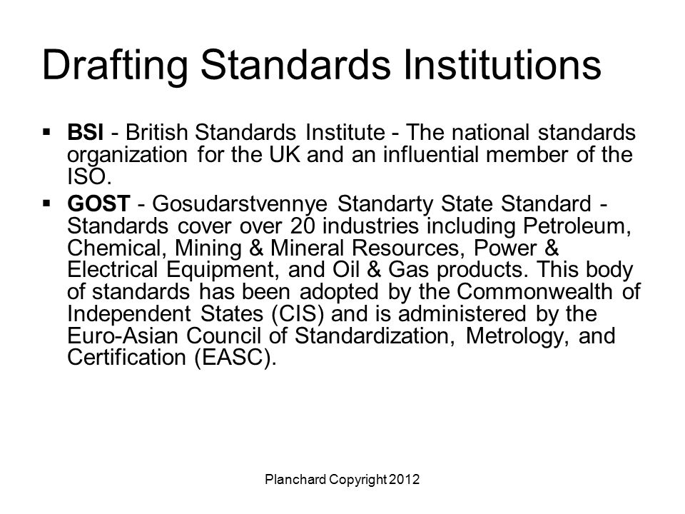 Planchard Copyright 2012 Drafting Standards Institutions  GB - Guojia Biaozhun, Standards - A set of mandatory and recommended standards regulated by SAC (Standardization Administration of China).