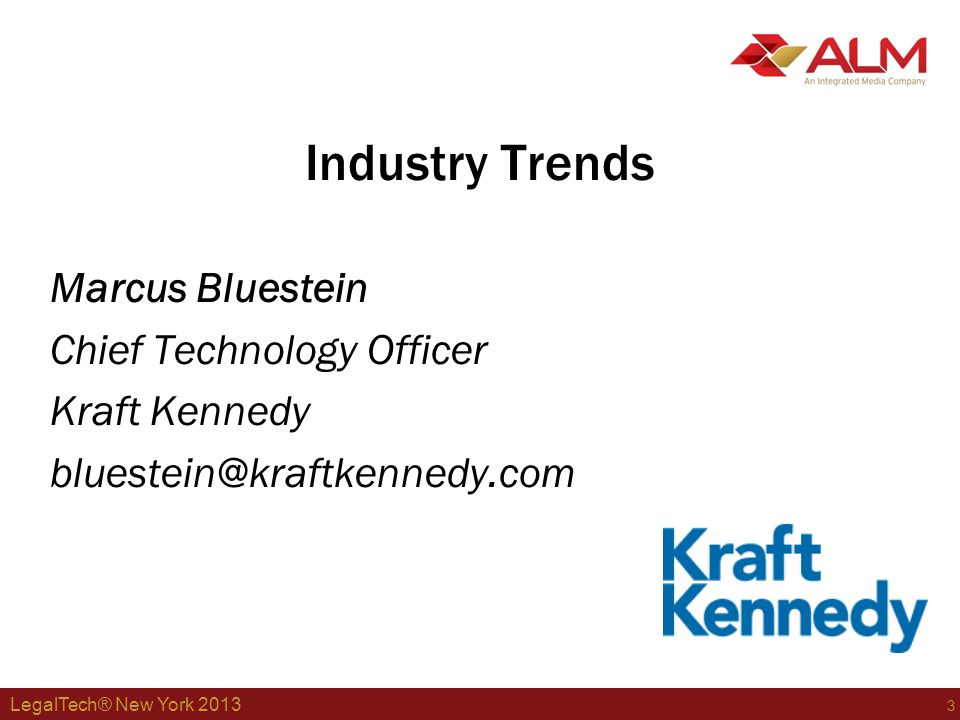 LegalTech® New York 2013 4 Industry Trends Use of server virtualization increase again…