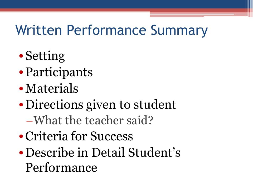 Setting Participants Materials Directions given to student  What the teacher said.