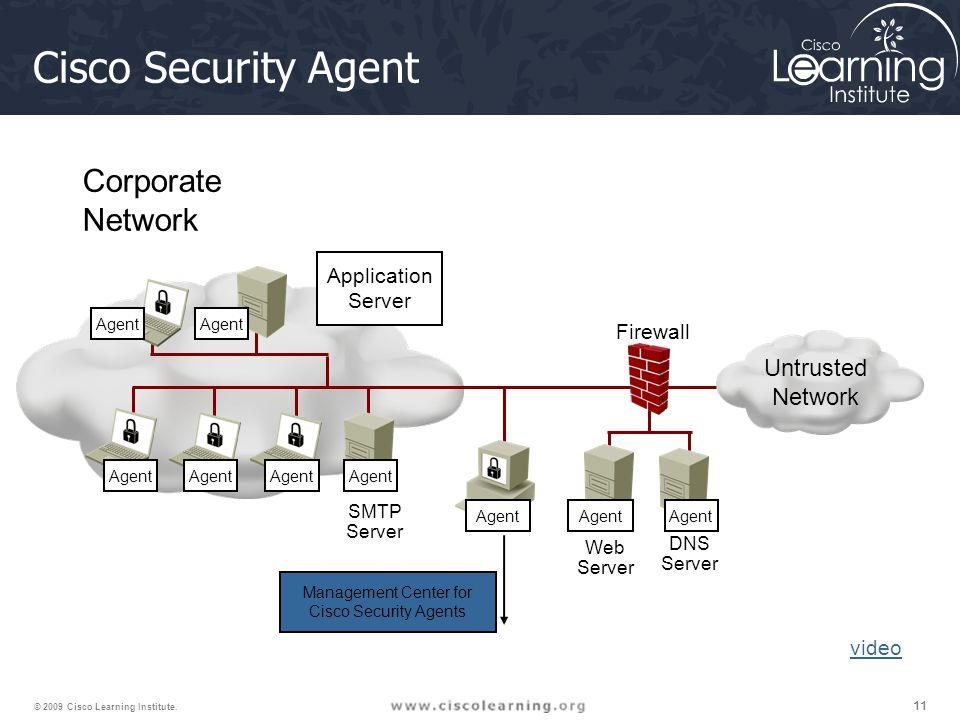 11 © 2009 Cisco Learning Institute.
