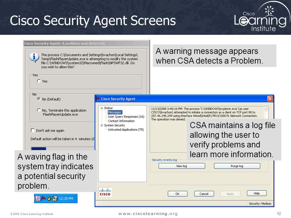 12 © 2009 Cisco Learning Institute.