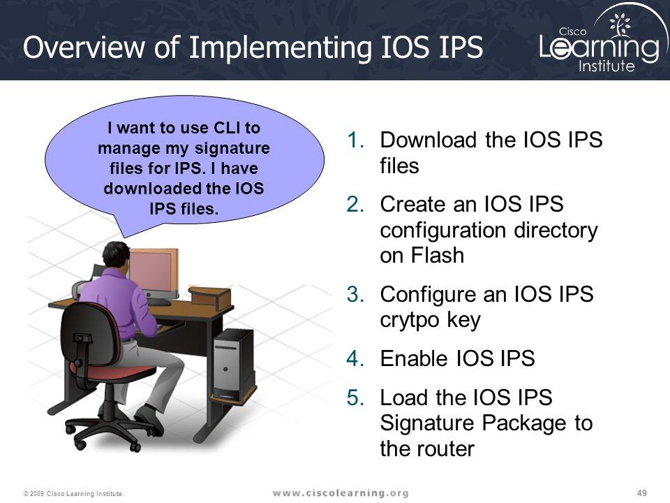 49 © 2009 Cisco Learning Institute.