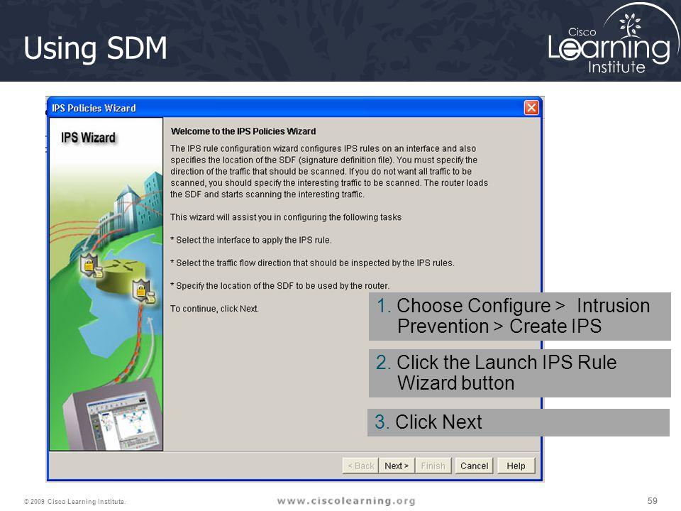 59 © 2009 Cisco Learning Institute. Using SDM 1.