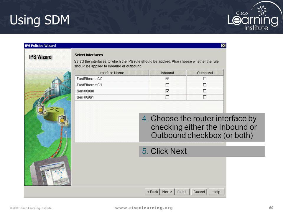 60 © 2009 Cisco Learning Institute. Using SDM 4.