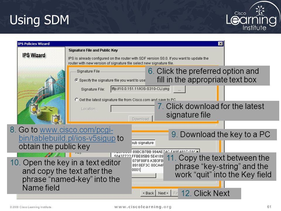 61 © 2009 Cisco Learning Institute. Using SDM 6.
