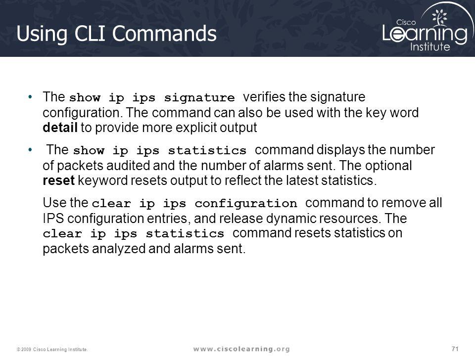 71 © 2009 Cisco Learning Institute.