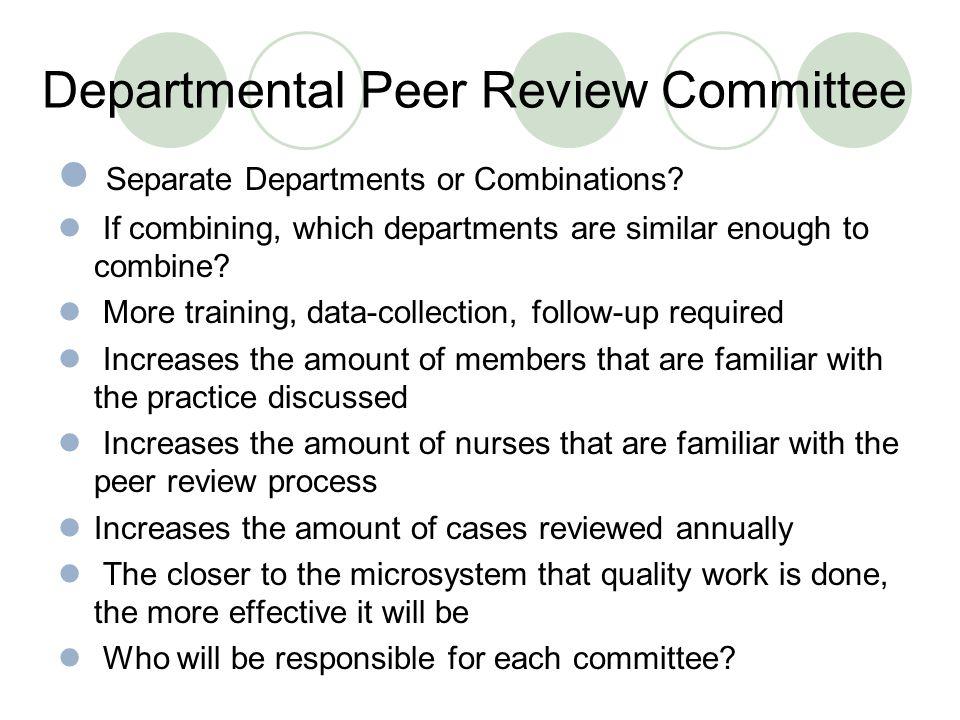 Departmental Peer Review Committee Separate Departments or Combinations.
