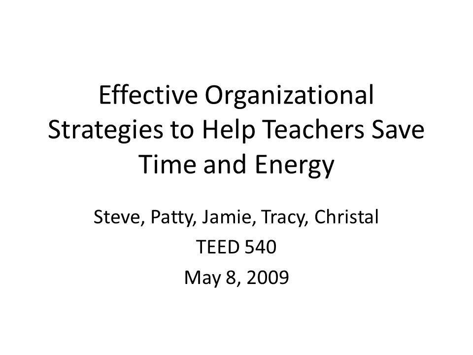 Why Be Organized? How it relates to student success, motivation and a positive classroom