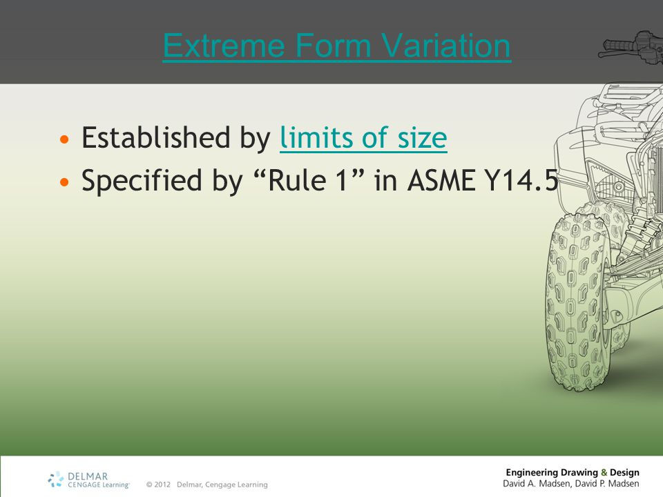 "Extreme Form Variation Established by limits of sizelimits of size Specified by ""Rule 1"" in ASME Y14.5"