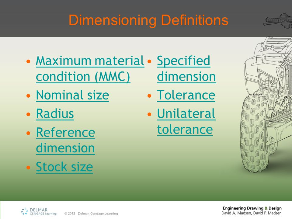Glossary Direct dimensioning Dimensioning applied to control the size or location of one or more specific features.