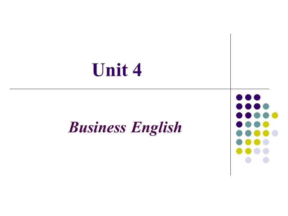 Unit 4 Business English