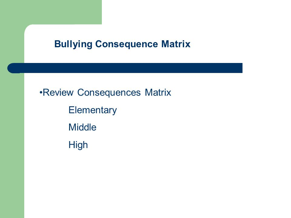 Bullying Consequence Matrix Review Consequences Matrix Elementary Middle High