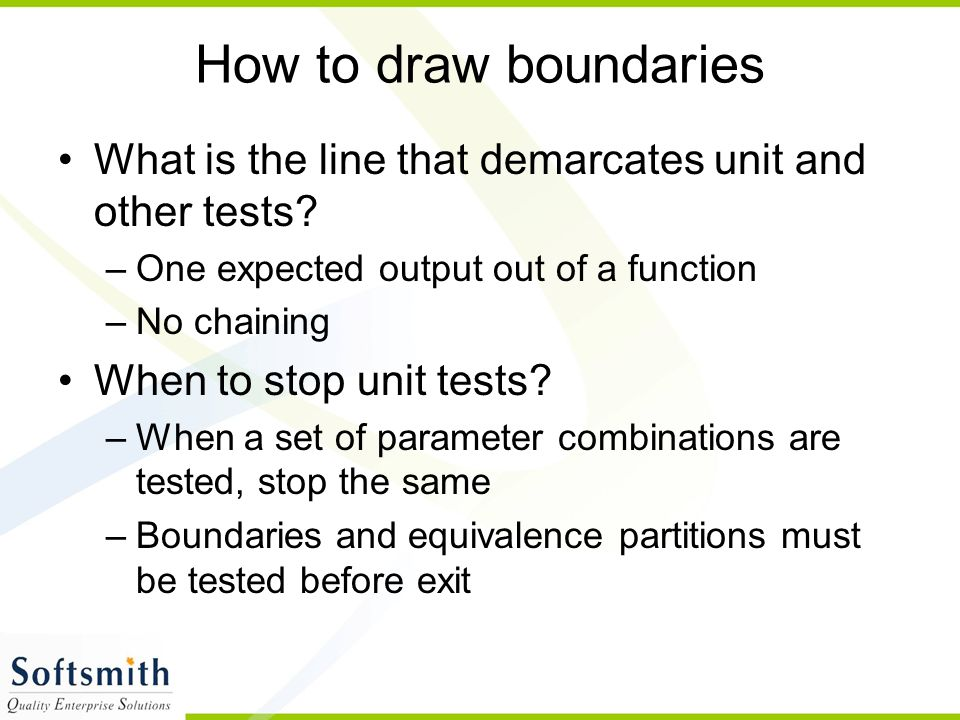 How to draw boundaries What is the line that demarcates unit and other tests.
