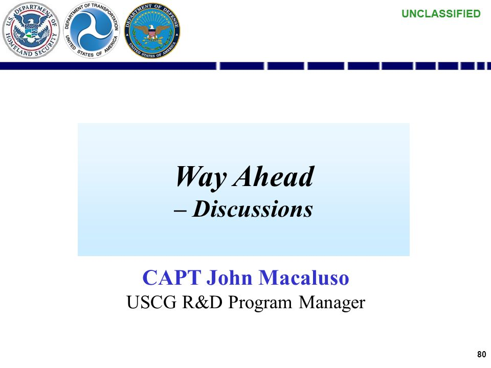 UNCLASSIFIED 79 AIS / MDA / UNCLAS COP Take Aways Very quick convergence of MDA – AIS … –Center of Gravity shifting to Fleet Command Centers –Implicat