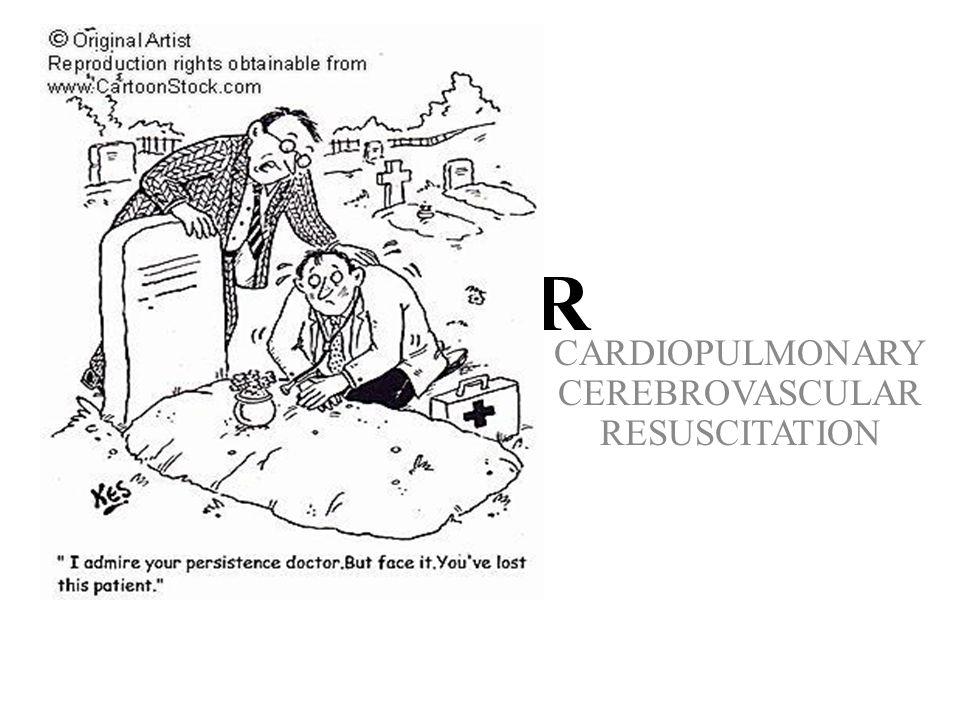 CPCR CARDIOPULMONARY CEREBROVASCULAR RESUSCITATION